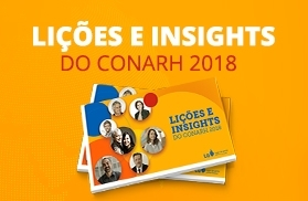 Lições e insights do CONARH 2018