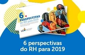 6 perspectivas do RH para 2019