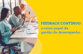 Feedback contínuo: o novo papel da gestão de desempenho