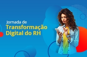 Jornada de Transformação Digital do RH